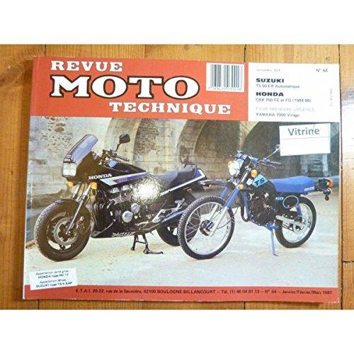 REVUE MOTO TECHNIQUE HONDA CBX750 FE, FG (1984 à 1986) SUZUKI TS 50 ER Automatique ERA ERAP de 1982 a 1987 type ts50xap RMT0064 - Septembre 1991