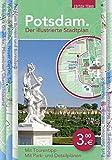 Potsdam. Der illustrierte Stadtplan: Mit Stadtrundgang durch die historische Innenstadt
