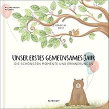 Babyalbum - UNSER ERSTES GEMEINSAMES JAHR: Die schönsten Momente und Erinnerungen - ein bezauberndes Erinnerungsalbum zur Geburt (PAPERISH Babybuch): ... Buch zum Ausfllen (PAPERISH Kinderbuch)