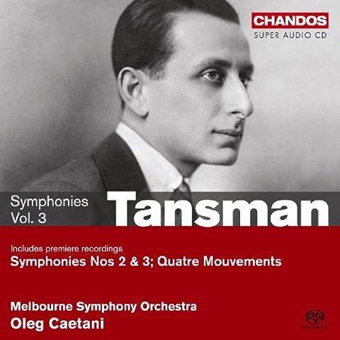 Alexandre Tansman : Symphonies n°2 et 3, quatres mouvements - vol.1