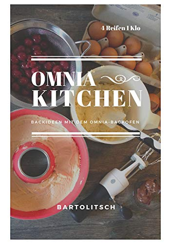 OMNIA-KITCHEN - Backideen mit dem Omnia-Backofen Urlaub Küche