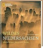 Wildes Niedersachsen: Wattenmeer, Harz und Heide - Norbert Rosing