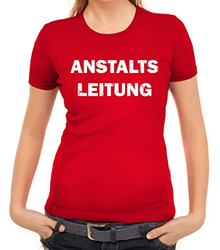 Witzige Geschenkidee Damen Frauen T-Shirt Rundhals Anstaltsleitung, Größe: -
