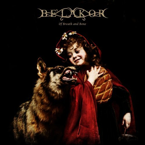 Be'Lakor: Of breath and bone (Audio CD)