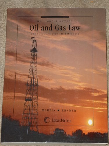williams-meyers-oil-and-gas-law-by-howard-r-williams-2010-12-13