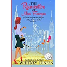 The Reinvention of Mimi Finnegan by Whitney Dineen (2015-05-13)