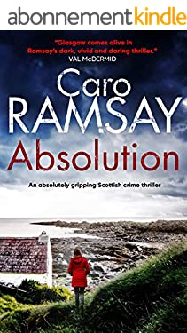 ABSOLUTION an absolutely gripping Scottish crime thriller with a stunning climax (Detectives Anderson and Costello Mystery Book 1) (English Edition)