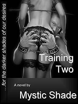 Training Two (Jack Kariola Slaves series Book 4) (English Edition) di [Shade, Mystic]