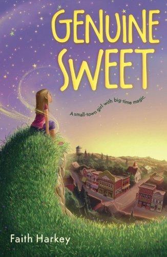 Genuine Sweet by Faith Harkey (2016-04-12)