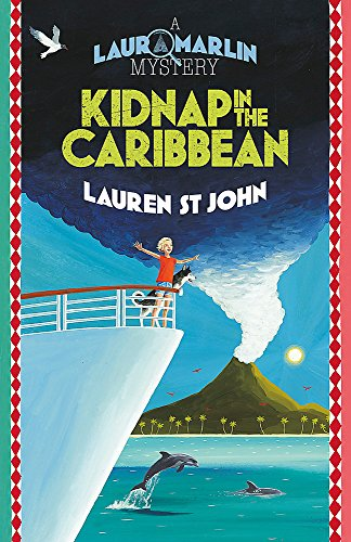 Kidnap in the Caribbean: Book 2 (Laura Marlin Mysteries, Band 2)
