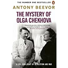 The Mystery of Olga Chekhova: The true story of a family torn apart by revolution and war