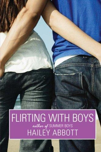 Flirting with Boys by Hailey Abbott (2009-04-28)