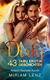 DIRTY - 43 heiße TABU Erotik Geschichten