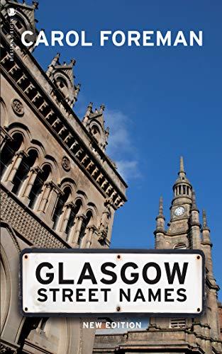 Glasgow Street Names (English Edition)