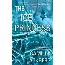The Ice Princess: A Novel.