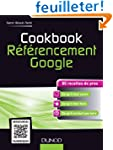 Cookbook R�f�rencement Google - 80 re...