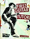 First Guitar Tutor by Terry Burrows (2010-01-07)