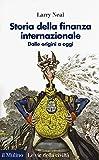 Storia della finanza internazionale. Dalle origini a oggi