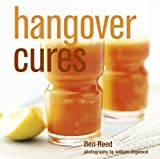 Hangover Cures by Ben Reed (2010-09-09)