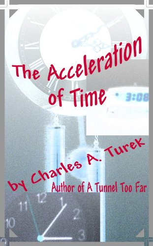 ebook: The Acceleration of Time (Timemapper Book 1) (B007GZKB8I)