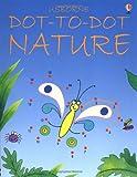 Dot-to-Dot Nature (Usborne Dot-to-dot)