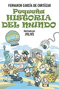 Pequeña historia del Mundo par  Fernando García de Cortázar