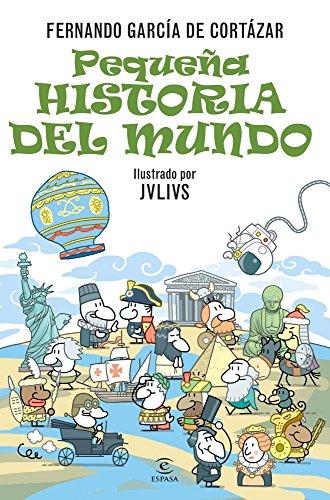 Pequeña historia del Mundo (ESPASA JUVENIL) por Fernando García de Cortázar