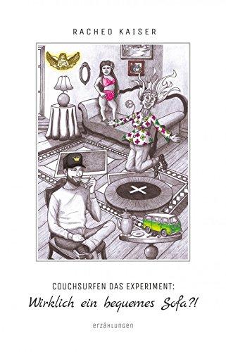 Buchseite und Rezensionen zu 'Couchsurfen das Experiment: Wirklich ein bequemes Sofa?!' von Rached Kaiser