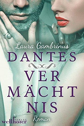 Dantes Vermächtnis: Liebesroman von [Gambrinus, Laura]