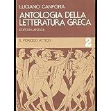 Antologia della letteratura greca. Per il triennio: 2