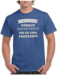 Camisetas divertidas Parent Profesor Porque Superheroe No ES Una profesion - para Hombre Camiseta