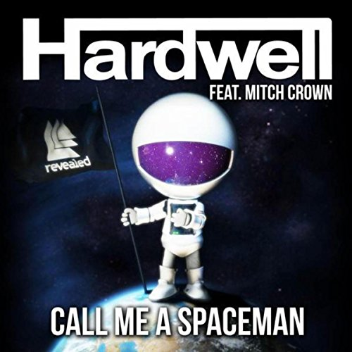 Call Me A Spaceman (Radio Edit)