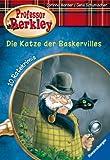 Die Katze der Baskervilles (Professor Berkley, Band 1)
