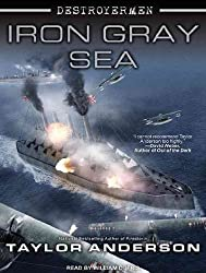 BY Anderson, Taylor ( Author ) [ IRON GRAY SEA (DESTROYERMEN (AUDIO)) ] Jul-2012 [ Compact Disc ]