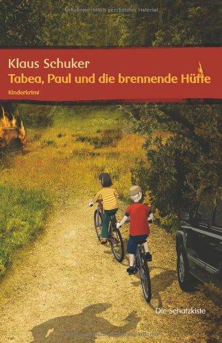 Brennende Farm (Tabea, Paul und die brennende Hütte)