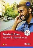 Hören & Sprechen B2: Buch mit MP3-CD (deutsch üben)