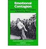 [(Emotional Contagion)] [ By (author) Elaine Hatfield, By (author) John T. Cacioppo, By (author) Richard L. Rapson, Series edited by Keith Oatley, Series edited by Antony S. R. Manstead ] [January, 1994]