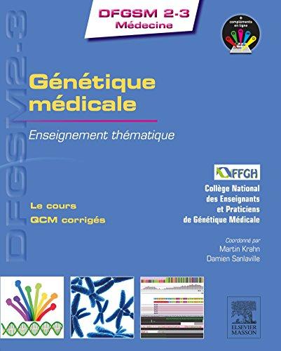 GENETIQUE MEDICALE: Enseignement thématique