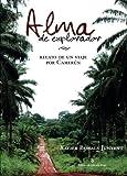 Alma de explorador: relato de un viaje por Camerún