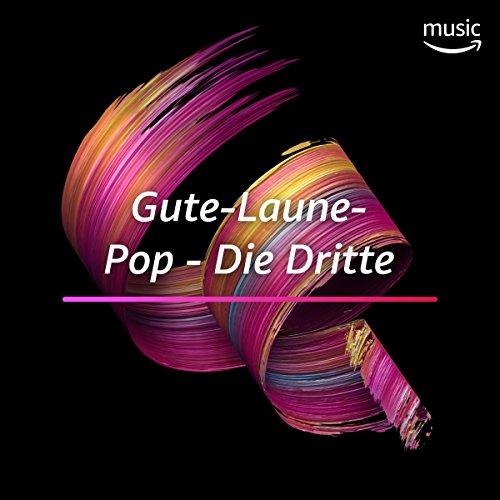 Gute-Laune-Pop - Die Dritte