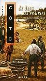 Les cahiers noirs de l'aliéniste, tome 2 : Le sang des prairies par Côté