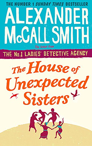 The House of Unexpected Sisters (No. 1 Ladies' Detective Agency, Band 18) (G Smith E)