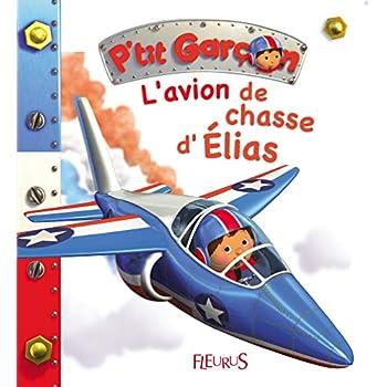L'avion de chasse d'Elias