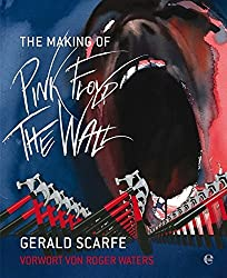 MAKING OF PINK FLOYD: THE WALL by Gerald Scarfe (2011-02-06)