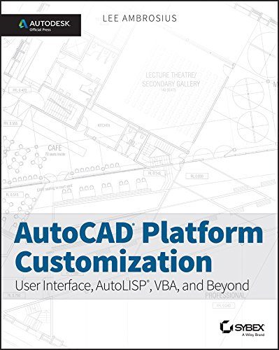 Free AutoCAD Platform Customization: User Interface
