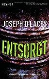 Entsorgt: Thriller - Joseph D'Lacey