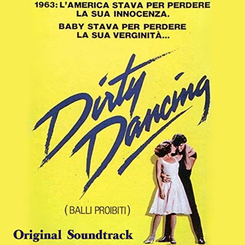 Dirty Dancing (Original Soundt...