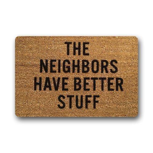 ECXAQLBRL Home&Apron Funny Doormat The Neighbors Have Better Stuff Indoor/Outdoor Doormat 23.6