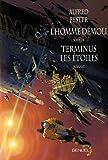 L'homme démoli/Terminus les étoiles de Neil Gaiman (Préface), Alfred Bester (10 mai 2007) Broché