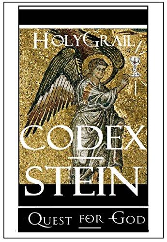 Holy Grail Codex: Quest for God (God Bible Book 4) (English Edition) por Stein
